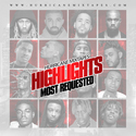 Highlights - Most Requested HurricaneMixtapes.com front cover