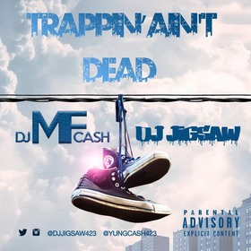 Trappin' Ain't Dead DJ Jigsaw front cover