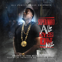 All Eyes On Me Super Nard front cover