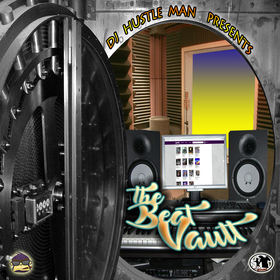 The Beat Vault Dj Hustle Man front cover