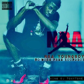 No More Free YoungBoy DJ Tony Tone front cover