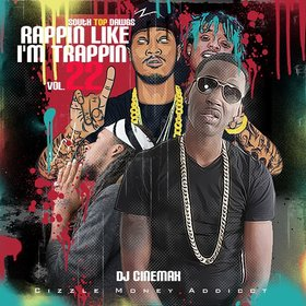 Rappin Like I'm Trappin Vol.  22 DJ Cinemax front cover