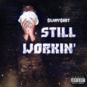 Still Workin $way$hit front cover