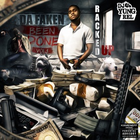 Da Faken Been Done Vol. 1 Racked Up front cover
