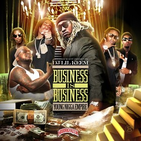 Business Is Business (Young Nigga Empire) DJ Lil Keem front cover