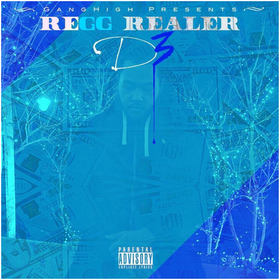 Regg Realer - D3 (The Mixtape) DJ Chase front cover