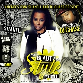 Shanell - YMCMB's Shanell and Worldwide Soundz DJ Chase The Beauty Of Style Vol.1 DJ Chase front cover