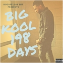 198 Days by Big Kool