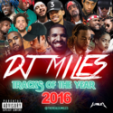 Tracks of the Year (2016) DJ Miles front cover