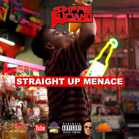 Straight Up Menace Spiffie Luciano front cover
