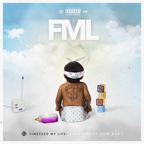 FML (Finessed My Life) Dew Baby front cover