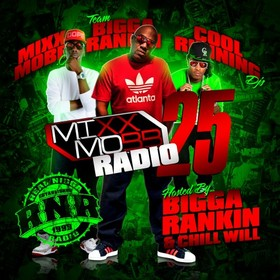 MixxMobb Radio 25 Bigga Rankin front cover