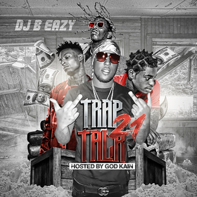 Trap Talk Vol. 21 DJ B Eazy front cover