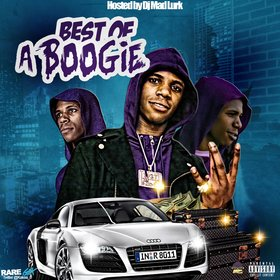 Best Of A-Boogie DJ Mad Lurk front cover