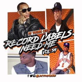 Dj Young Cee- Record Labels Need Me Vol 59 Dj Young Cee front cover