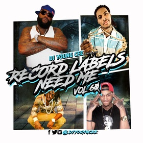 Dj Young Cee- Record Labels Need Me Vol 60 Dj Young Cee front cover