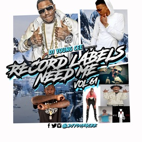 Dj Young Cee- Record Labels Need Me Vol 61 Dj Young Cee front cover