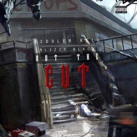 Blizzy Black X Riddler Rell - Came Out The Cut ( EP ) DJ All Most Rare front cover
