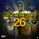Stay In The Loop 26 by DJ Kam Bennett