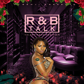 R&B Talk (Valentine's Day Edition) DJ Benji front cover
