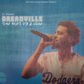 Dreamville (The Best of J. Cole) DJ GMAAC front cover