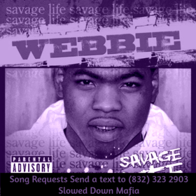 Webbie Savage Life 1 Screwed Slowed Down DJ DoeMan front cover