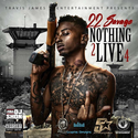 Nothing 2 Live 4 22 Savage front cover