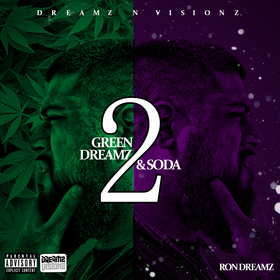 G.D.A.S 2 (Green Dreamz And Soda 2) RonDreamz410 front cover
