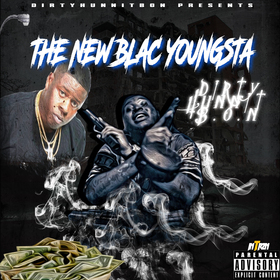 The New Blac Youngsta DirtyHunnit B.O.N front cover