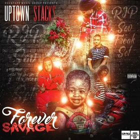 Forever Savage Uptown Stackz front cover