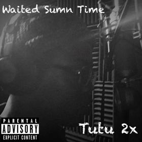 Waited Sumn Time Tutu 2x front cover
