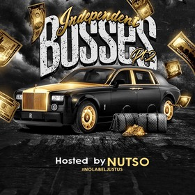 Independent Bosses Pt.2 Hosted By Nutso Colossal Music Group front cover