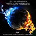 The Family Vs. The Universe by King Young Trey