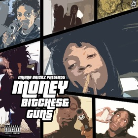 Money Bitches & Guns MBG Diego front cover