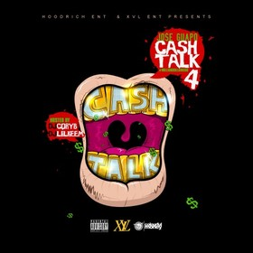 Cash Talk 4 Jose Guapo front cover