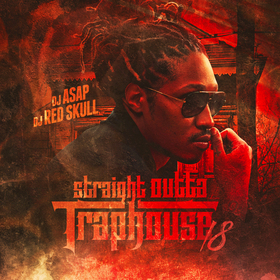 Straight Outta Trap House 18 DJ ASAP front cover