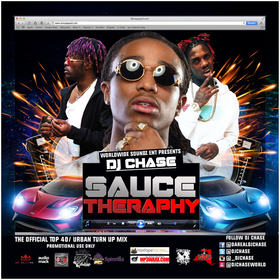 Worldwide Soundz Presents DJ Chase - Sauce Therapy New Music Mixtape (For Promo Use Only) DJ Chase front cover
