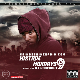 Mixtape Mondays 9 Grind2ShineRadio front cover