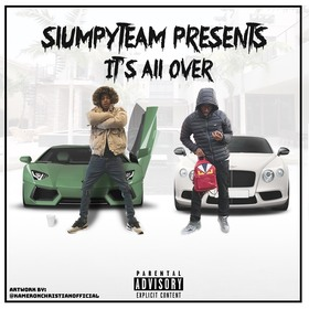 Slumpy Team - Its All Over MellDopeAF front cover