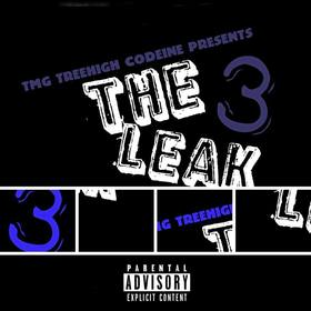 The Leak Vol. 3 TreeHigh Codeine ` front cover