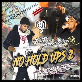 No Hold Ups 2 JoeTee NoQuestion front cover