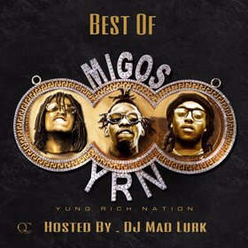 Best Of Migos DJ Mad Lurk front cover