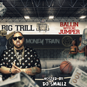 Ballin With No Jumper Big Trill aka DJ Salad front cover