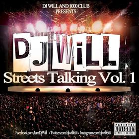 "DJ Will ""Streets Talking"" Vol. 1 DJ Tony H front cover"