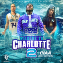 Welcome To Charlotte 2 (CIAA Edition) DJ Ben Frank front cover