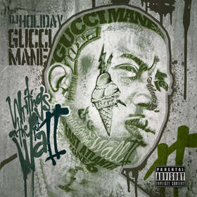 Writings On The Wall 2 Gucci Mane front cover