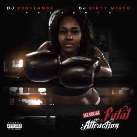 Fatal Attraction Fee Dollaz front cover