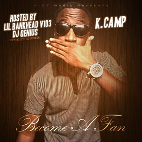 Become A Fan K Camp front cover