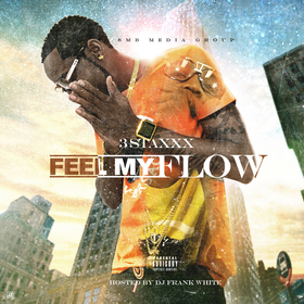 Feel My Flow 3 Staxxx front cover