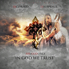 In God We Trust Mr 4 God Only front cover